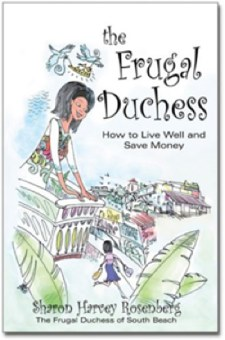 The Frugal Duchess: How To Live Well and Save Money