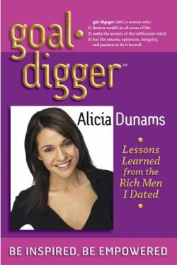 Goal Digger, Lessons Learned From Rich Men I Dated