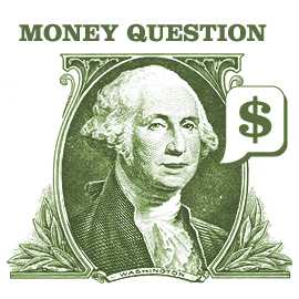 What is your money question?